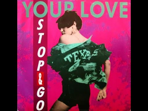 Stop & Go - Your Love (Energy Mix)