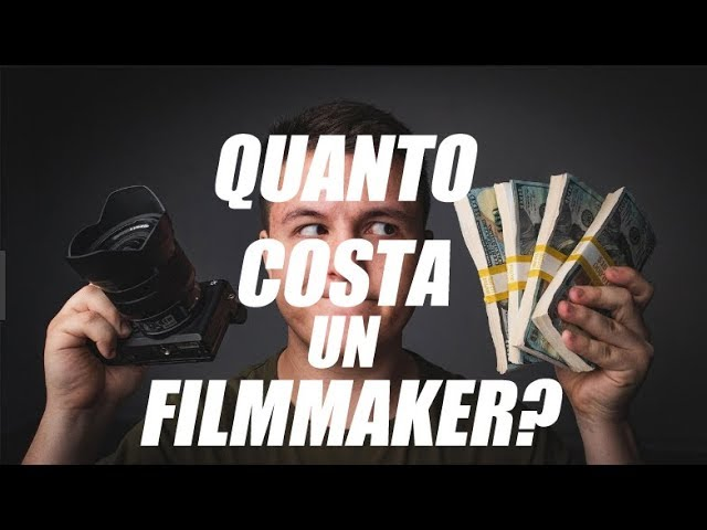 Quanto costa un filmmaker