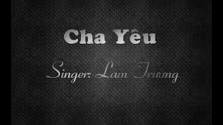 Cha Yêu-Lam Trường