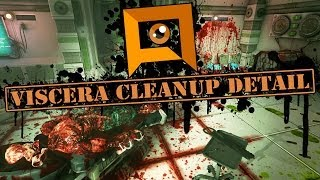 Viscera Cleanup Detail - The Space-Station Janitor Simulator!
