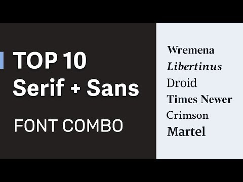 10 Font Combinations Of Serif And Sans - Font Pairing For Web UI Design