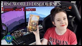 Lords and Ladies | Discworld Discourses