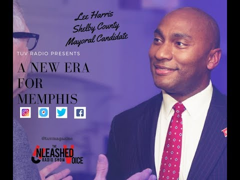 Pt. 2 Lee Harris Democratic Mayoral Candidate Discusses Education Reform for Shelby County, TN