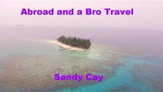 we rented an island sandy cay honduras