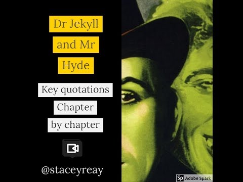 Dr Jekyll and Mr Hyde - chapter by chapter (key quotations)