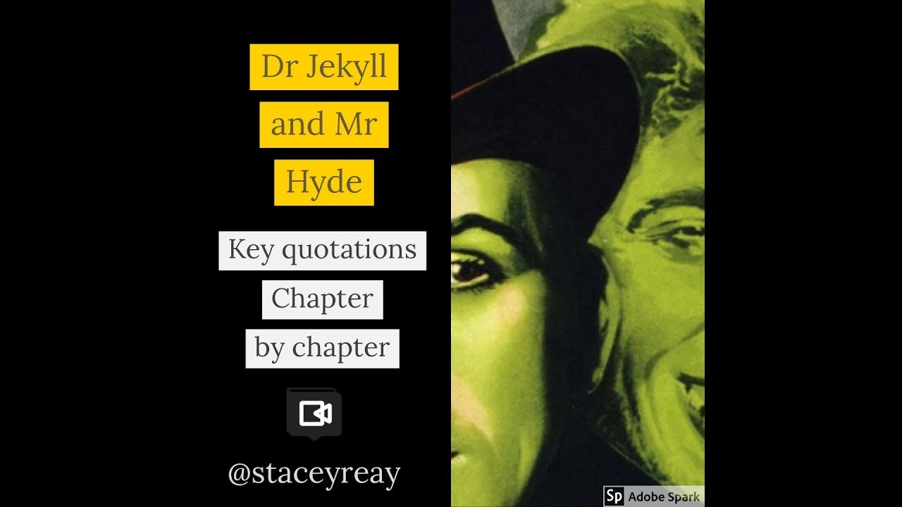 Dr Jekyll And Mr Hyde Chapter By Chapter Key Quotations Youtube