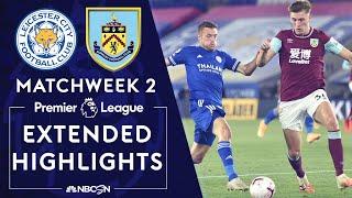 Leicester City v. Burnley | PREMIER LEAGUE HIGHLIGHTS | 9/20/2020 | NBC Sports