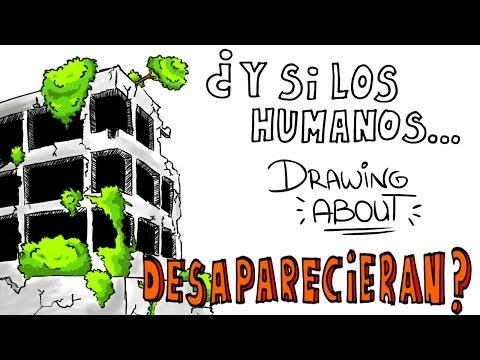 ¿QUÉ PASARÍA SI LOS HUMANOS DESAPARECIERAN? | Drawing About