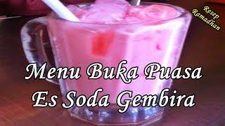 Resep Es Soda Gembira Simple - Menu Buka Puasa