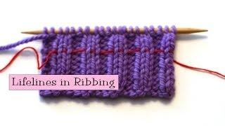 Knitting Help - Lifelines in Ribbing