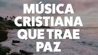 msica-cristiana-que-trae-paz-2019-audio-oficial
