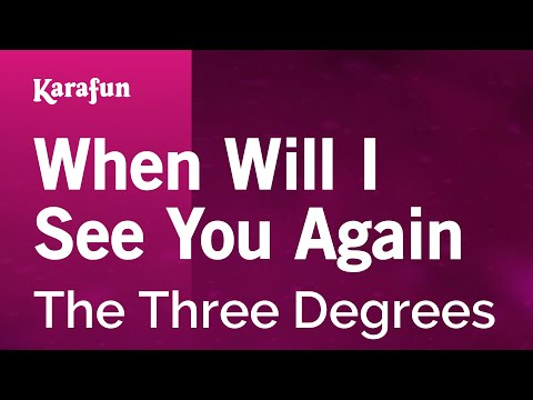 Karaoke When Will I See You Again - The Three Degrees *