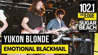 Yukon Blonde - Emotional Blackmail (Live at the Edge)