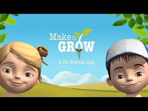 Make it Grow  - a Tu Bishvat app