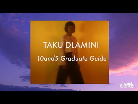 10and5 Graduate Guide: Taku Dlamini fashion film