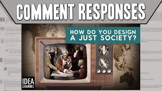 Comment Responses: How Do You Design a Just Society? | Thought Experiment: The Original Position