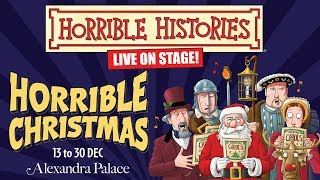 Horrible Histories Live On Stage - Horrible Christmas - Alexandra Palace