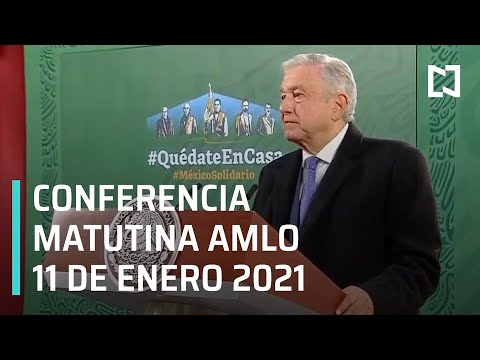 Conferencia matutina AMLO / 11 de enero 2021