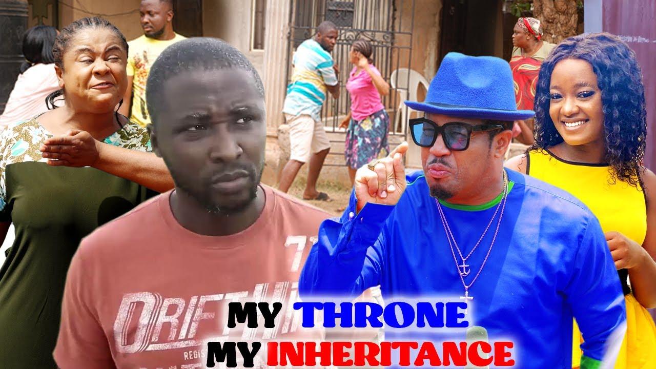 Download MY THRONE MY INHERITANCE SEASON 7&8 (TRENDING MOVIE) UJU OKOLI/ONNY MICHEAL 2021 LATEST MOVIE