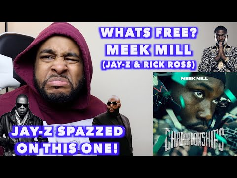 WHATS FREE - MEEK MILL ft JAY-Z & RICK ROSS | HE BROUGHT UP KANYE? | REACTION