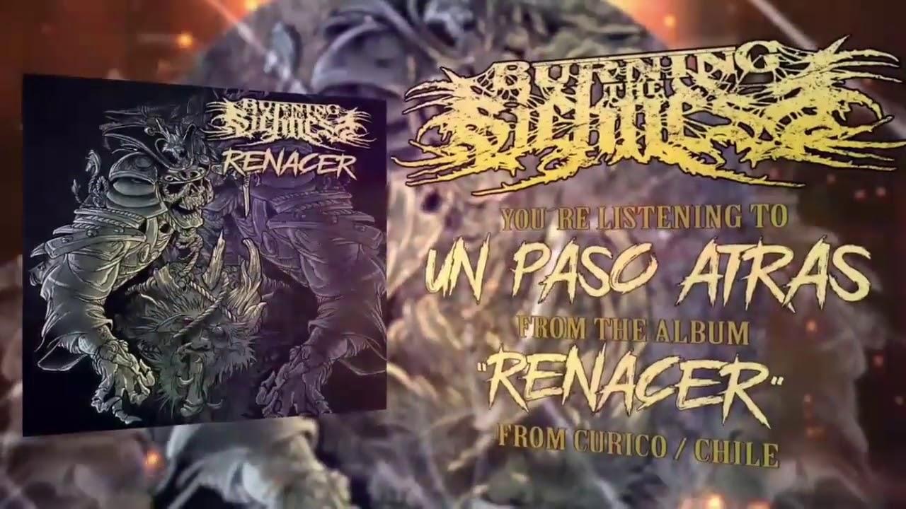 Burning The Sickness - Un Paso Atrás (Lyric Video)