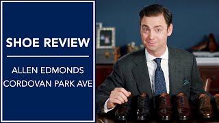 Allen Edmonds Cordovan Review: Park Avenue Cap-Toe Dress Shoes In Cordovan | Kirby Allison