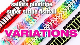 Sailors Pinstripe  Super Stripe Fishtail Rainbow Loom Stitches Adjusted Variations