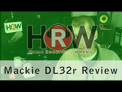 Mackie DL32r digital mixer review, from a live sound person
