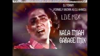 KALA MIAH- BENGALI GARAGE MIX 2012-LIVE MIX BY DJ TOMMY(FORMER DJ AHMED)