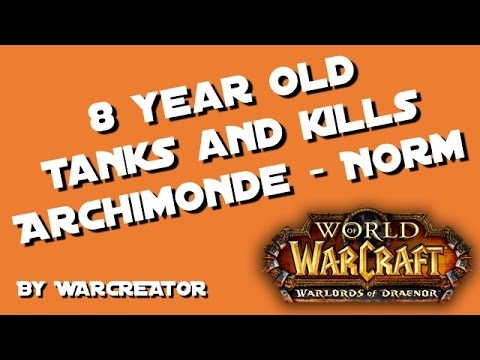 Archimonde Normal - Warcreator Aged 8 Kills Archimonde and gets Time is a Flat Circle