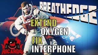 Breathedge Fix the Interphone Extend Your Oxygen Air Upgrade