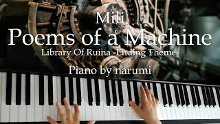 Mili - Poems of a Machine [ Library Of Ruina Ending Theme ] / piano cover by narumi ピアノカバー