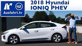 2018 Hyundai IONIQ Plug-in-Hybrid 6DCT - Kaufberatung, Test, Review