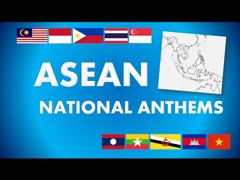 ASEAN - Southeast Asian Countries' National Anthems