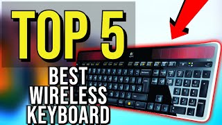 ✅ TOP 5: Best Wireless Keyboard 2020