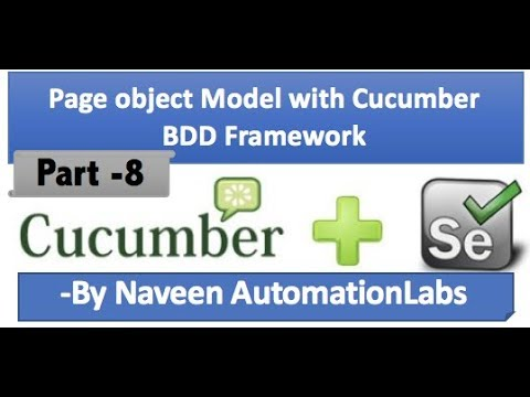Page object Model with Cucumber BDD Framework - Part 8
