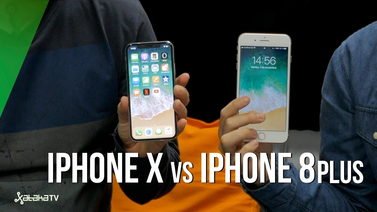 Iphone X Vs Iphone 8 Plus Cuál De Los Dos Elegir Y Por Qué Youtube