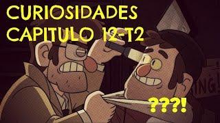 Gravity Falls, Curiosidades Capitulo 12-T2 | ESPAÑOL