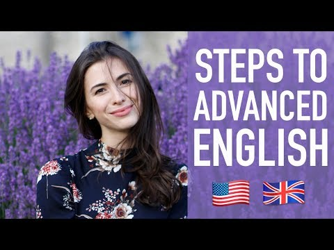 HOW TO LEARN ENGLISH - TIPS TO BECOME ADVANCED