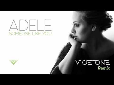 Adele - Someone Like You (Vicetone Remix)