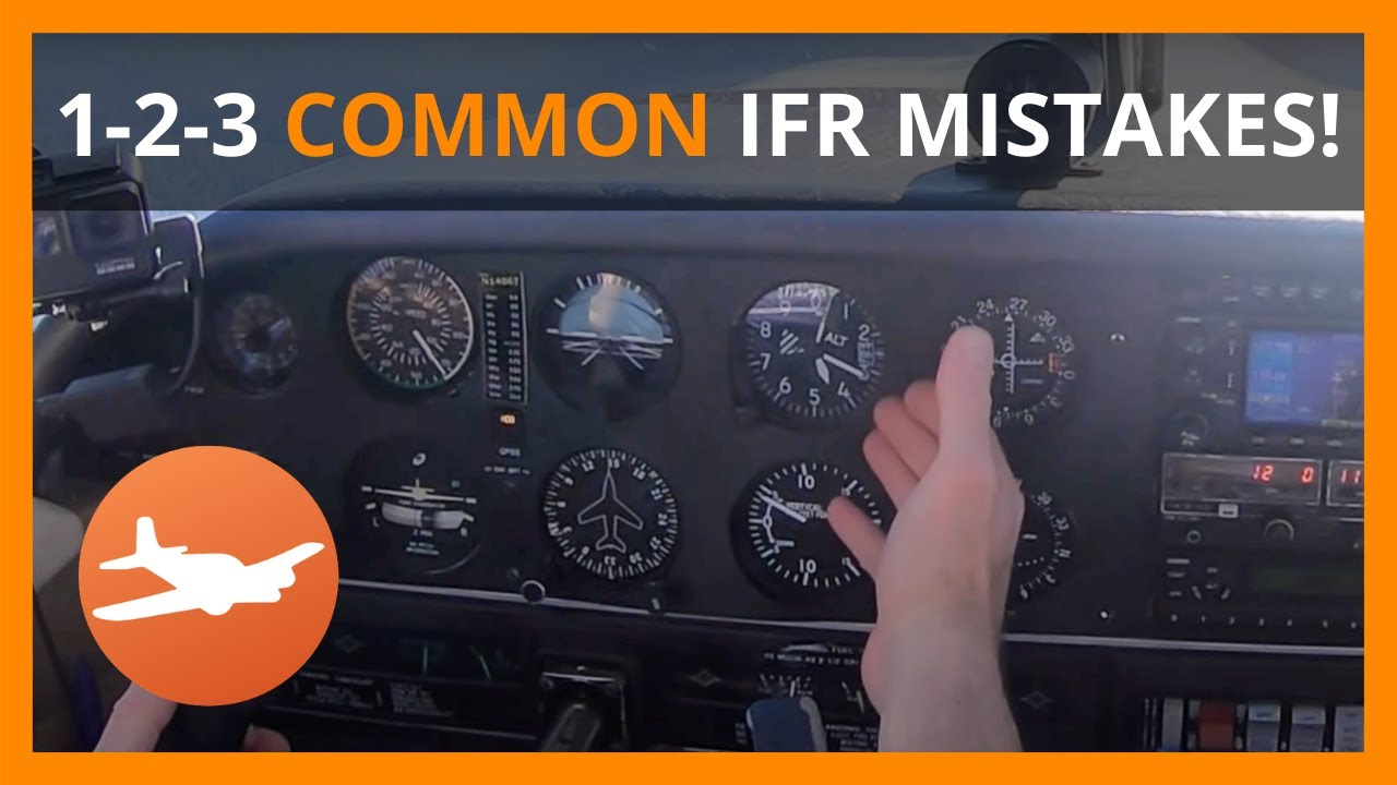 Download 3 COMMON Mistakes made by instrument PILOTS flying under IFR - flight training video for aviators