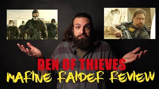MARINE RAIDER REVIEWS DEN OF THIEVES MOVIE