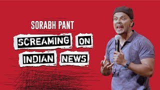 vuclip Screaming on Indian News : Standup Comedy by Sorabh Pant