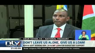 Kenyan government seeks another Sh251B IMF loan