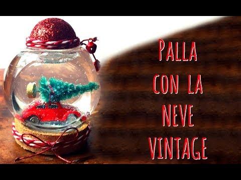 Foto Con La Neve Di Natale.Palla Con La Neve Vintage Maggiolino In Tempesta Natale Riciclo Creativo Arte Per Te Youtube