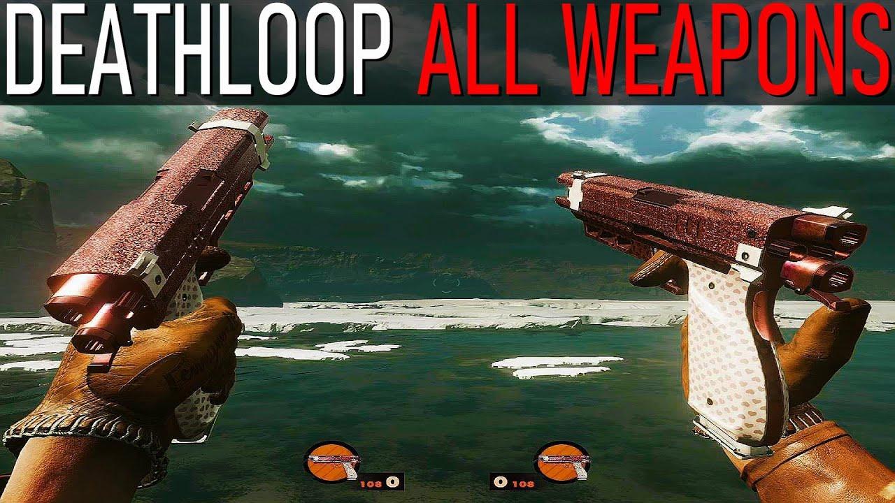 DEATHLOOP: All Weapons