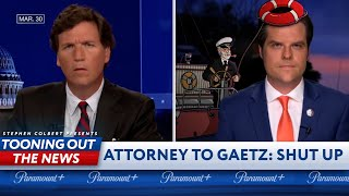 Matt Gaetz's Sea Captain Attorney tries to shut him up