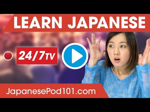 Learn Japanese 24/7 with JapanesePod101 TV