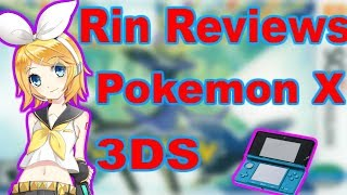 Rin Reviews Pokemon X (3DS)