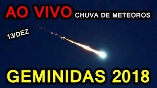 AO VIVO: Chuva de Meteoros Geminidas 2018
